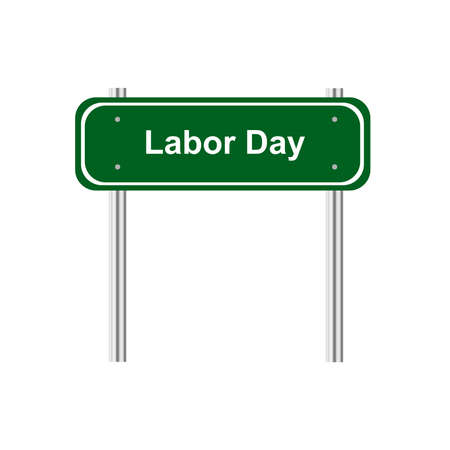 green road sign: Green road sign celebration Labor Day