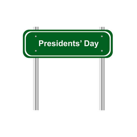 green road: Green road sign celebration Presidents Day