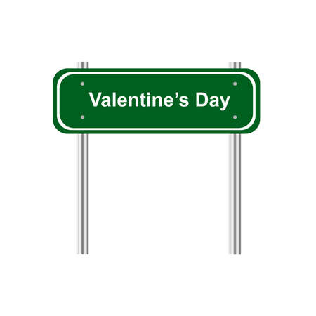 green road: Green road sign celebration Valentines Day