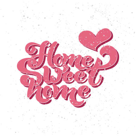 Home sweet home. Typographic vector design for greeting card, invitation card, background, lettering composition. Handwritten modern brush lettering.