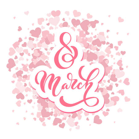 8 March handwritten lettering typography. International women's day. positive bright inscription. Hand drawn design elements. Logos and emblems for invitation, card, posters.