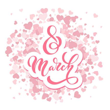 Typographie manuscrite du 8 mars. Journée internationale de la femme. inscription lumineuse positive. Éléments de conception dessinés à la main. Logos et emblèmes pour invitation, carte, affiches.