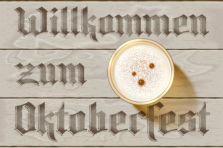 Glass of Beer on wooden background with german inscription Willkommen zum Oktoberfest. Top view on Beer Mug with foamy lager with bubbles. Realistic shadow, foam, table. Vector Illustration. No Mesh