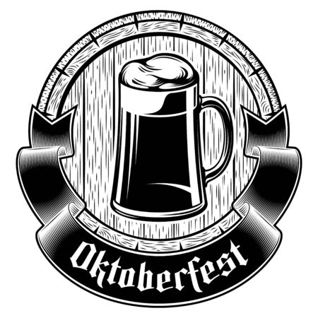 Glass beer mug with frothy lager on wooden barrel background. Title motto Oktoberfest on banner ribbon. Vector graphic illustration in engraved retro ink style. Emblem stamp for t-shirt or bar design. Illustration