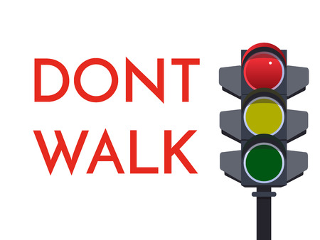 Traffic light red signals. Dont Walk Stop. Flat illustration. Safety infographic. Vector image of semaphore with text on white background.