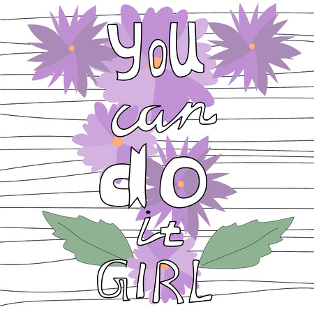 You Can Do It - hand drawn lettering quote.Woman motivational slogan. Inscription for t shirts, posters, cards. Vector.