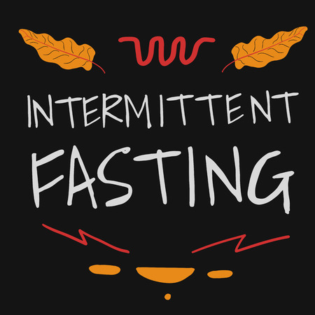 Intermittent Fasting hand drawn Lettering. Vector Illustration.