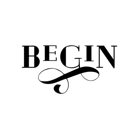 BEGIN drawn lettering. Isolated on white background. Design for poster, greeting card, t shirt. Vector illustration. 写真素材
