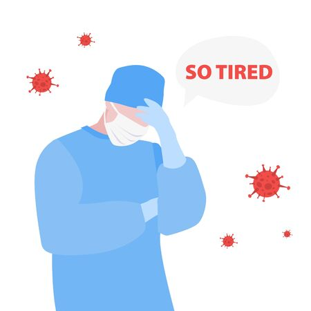 """Vector handdrawn illustraion of tired doctor or nurse in stress with """"So tired"""" in speech bubble around viruses. Medical concept."""