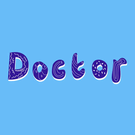 The word doctor is hand-drawn in the style of doodle, the inscription is handwritten Illusztráció