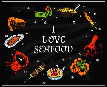 I love seafood on the blackboard with chalk. Isolated set of sea products and delicatessen, food gourmet. Vector illustration
