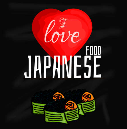 specialities: Vector illustration of  I love Japanese food. Japanese delicacy sushi on chalkboard