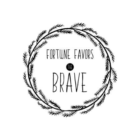 favors: Motivational poster for the achievement of the objectives. Fortune favors the bold.