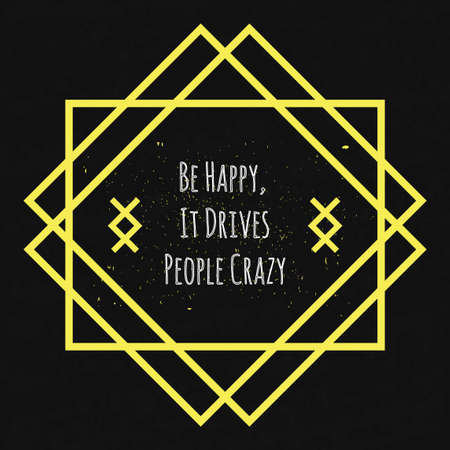 morale: Motivational Quote Typographical poster on a black background with drops of colored paint in yellow geometric decorative frame to lift the mood and morale.