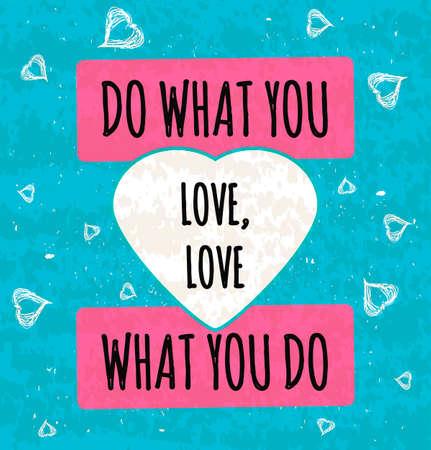 Colorido cartel de motivación tipográfica la serie de conceptos de negocio en el fondo de textura de edad sobre el sentimiento del amor. Foto de archivo - 50591386