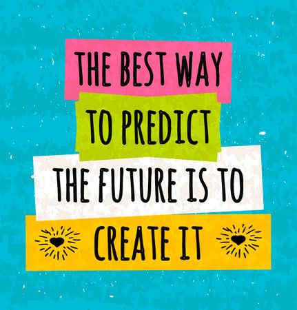 La motivación en un cartel tipográfico colorido para elevar la fe en sí mismo y su fuerza. La serie de conceptos de negocio frente a la pincelada en la predicción del futuro. ilustración vectorial Foto de archivo - 50676772