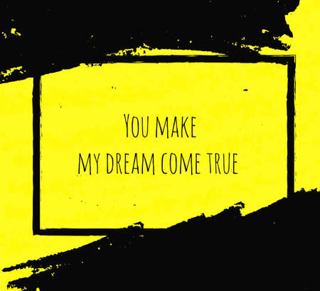 morale: Creative Typographic poster hand drawing in the form of quotes and phrases to raise morale and good mood are written in black ink brush in yellow texture. Vector illustration