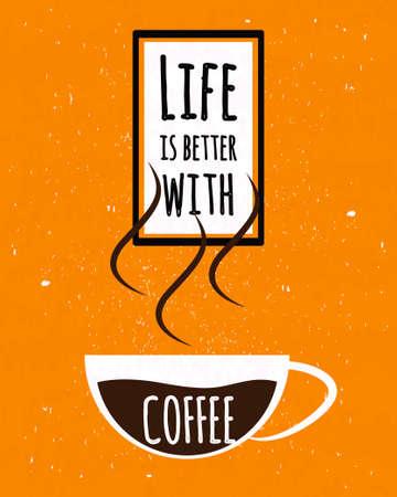 cafe colombiano: cartel de la tipograf�a colorido con cita de motivaci�n vida es mejor con una taza de caf� fuerte de Colombia en viejo fondo de la textura del papel. ilustraci�n vectorial Vectores