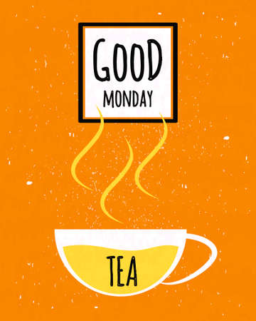 ceylon: Colorful typographic poster with wishes good Monday and the week starts with a Cup of Ceylon tea on textured old paper background. Vector illustration Illustration