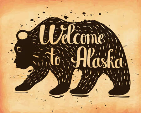 Handlettering a vintage poster of Alaska, USA. The silhouette of a wild bear with text. Vector illustration