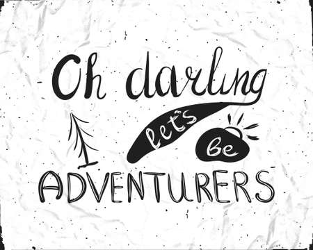 darling: Typographic composition for printing on white paper mint. Oh, darling lets be adventure. Illustration