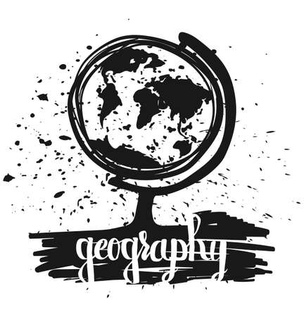 geography background: Hand drawn typography poster globe school geography lesson isolated on white background. Calligraphy lettering vector