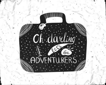 inscribed: Typographic hand lettering poster inscribed in the silhouette of a suitcase for travel. Oh, darling lets be adventure. Vector Illustration