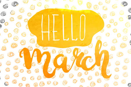 Solar colorful watercolor motivational poster on the theme of spring Hello March. Vector illustration