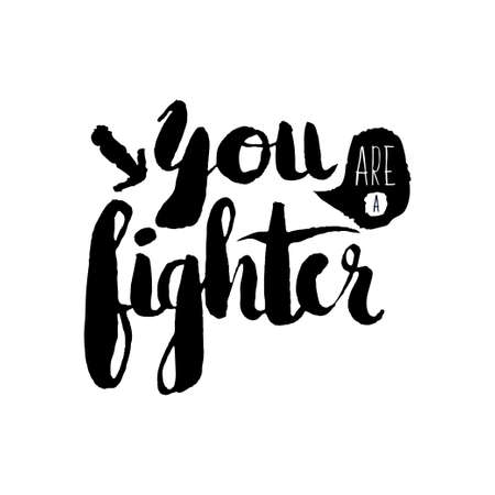 Stencil lettering quotes you are a fighter isolated on a white background. Vector illustration