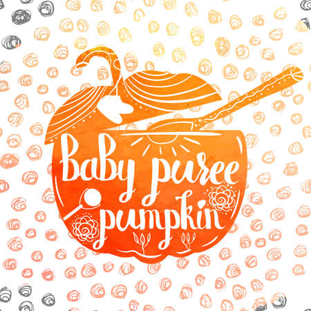 puree: Hand-lettered  colorful orange poster advertising baby food with pumpkin. Vector illustration