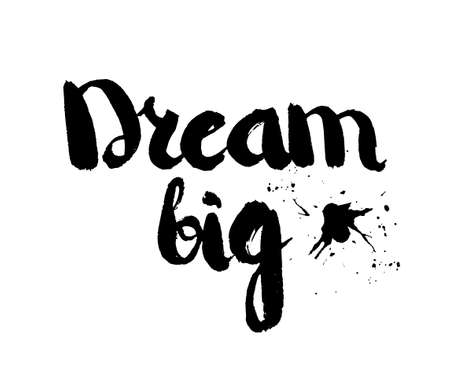 insulated: Black and white insulated hand lettering poster stencil. Big dreams. Vector illustration