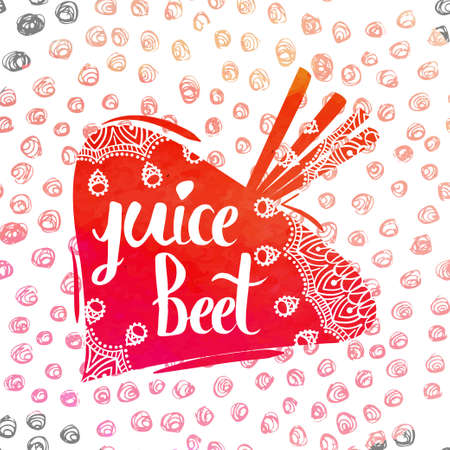 beet juice: Colorful bright hand lettering poster vegetable beet juice. Vector illustration