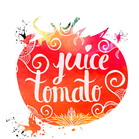 tomato juice: Colorful bright hand lettering poster vegetables tomato juice isolated on a white background. Vector illustration