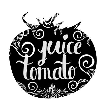 tomato juice: Creative typographic poster with the inscription in black vegetable silhouette with a handmade ornament isolated on a white background. Refreshing tomato juice . Vector illustration