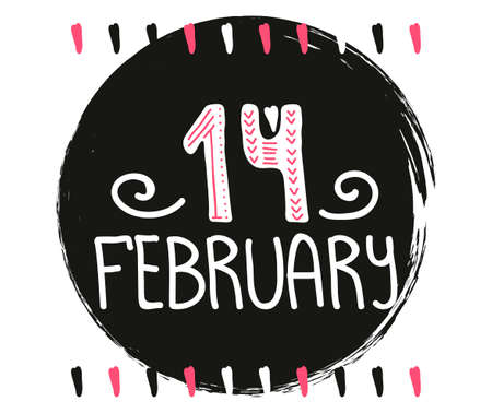 february 1: Creative unique hand drawn poster with modern calligraphy and lettering. Quote for printing and printing on t-shirts. Vector
