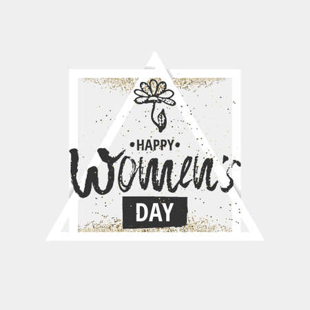 Happy International Women s Day on March 8th design background. Lettering design. March 8 greeting card. Background template for International Womens Day. Vector illustration Vettoriali