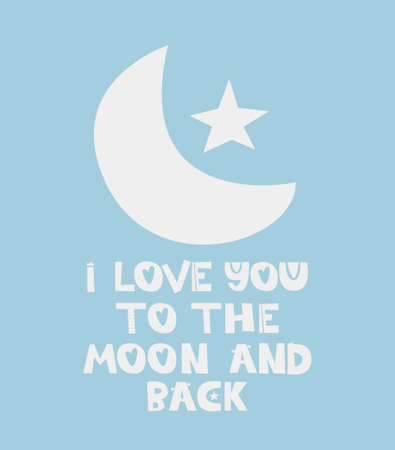 I love you to the moon and back Hand drawn style