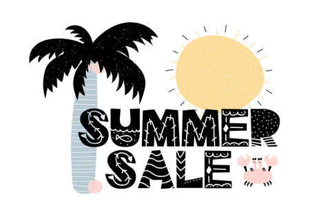 Advert card with lettering summer sale in scandinavian style. Vector illustration isolated on white background with composition of palm, sun and crab. Illustration