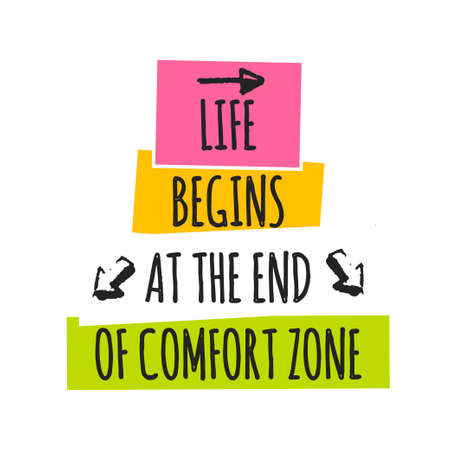 Card with lettering Life begins at the end of comfort zone isolated on white background. Vector illustration with geometric elements.