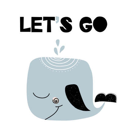 Card with lettering lets go with whale in scandinavian style. Vector illustration