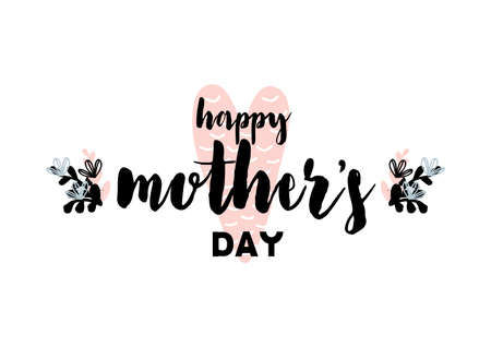 Card with lettering happy mothers day. Vector illustration in scandinavian style with decorative framing isolated on white background. 矢量图像