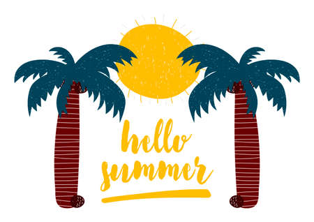 Vector illustration in Scandinavian style with calligraphy lettering hello summer with palms and sun isolated on white background.