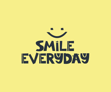 Smile everyday slogan 矢量图像