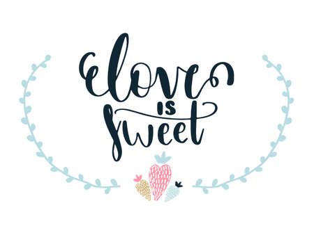 Card with calligraphy lettering love is sweet and strawberries. Vector illustration ins scandinavian style isolated on white background with geometric elements. Can be used as card, poster, banner