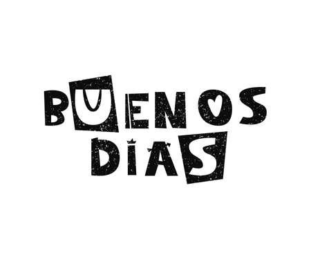 Vector hand drawn lettering Buenos dias, good morning in Spanish.