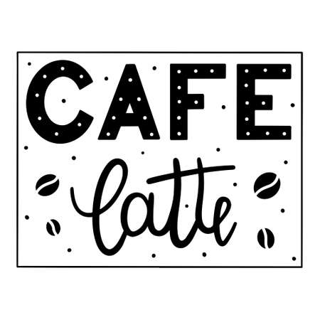 Cafe latte hand drawn lettering with coffee beans decoration isolated on white background.