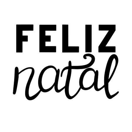 Portuguese Merry Christmas - Feliz Natal. Hand drawn lettering isolated on white background.