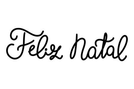 Portuguese Merry Christmas - Feliz Natal. Monoline black hand drawn lettering isolated on white background. 向量圖像