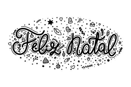 Portuguese Merry Christmas - Feliz Natal. Hand drawn lettering isolated on white background with doodle decorations. 向量圖像