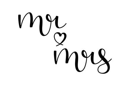 Mr and mrs hand drawn lettering ink in black with a heart shape. isolated on white background. Script calligraphy vector illustration.